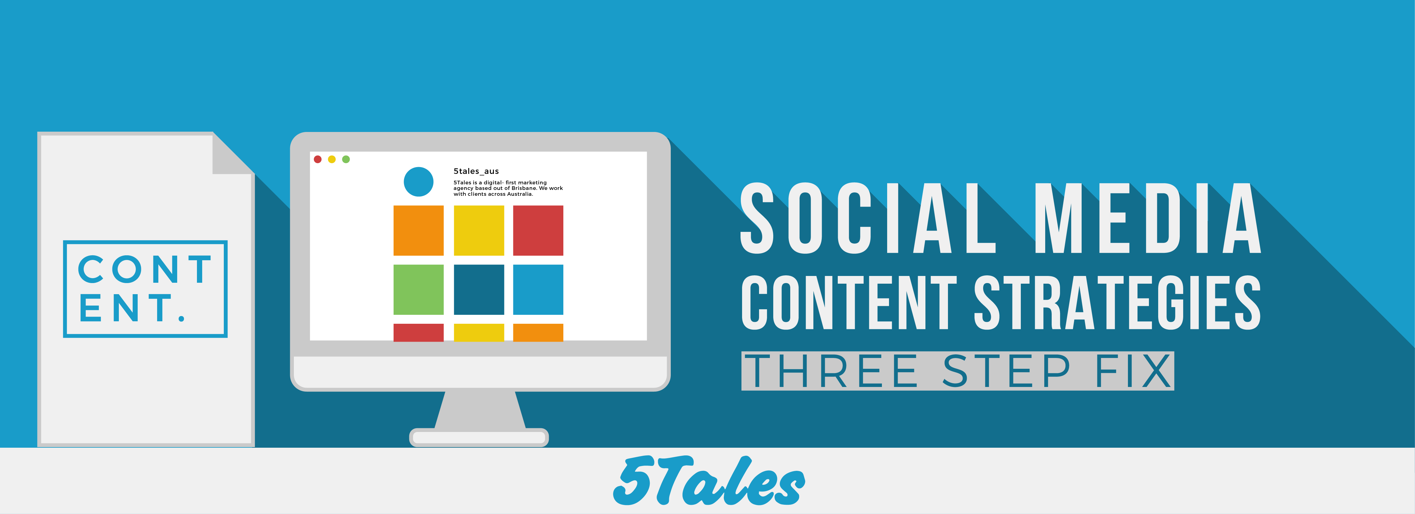 Social Media Content Strategies: 3 Step Fix